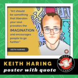 Keith Haring Art History Poster - Famous Artist Quote