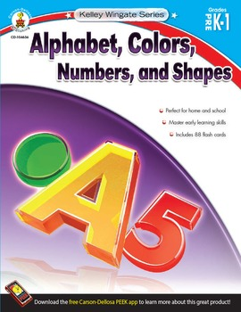 Kelley Wingate Alphabet, Colors, Numbers and Shapes Grades PK-1 SALE! 104636