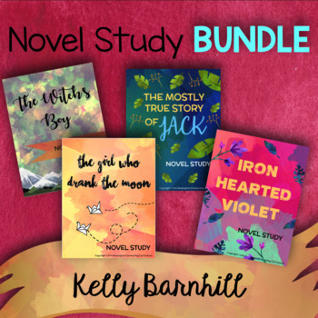 Kelly Barnhill Novel Study BUNDLE (4 Novel Studies)