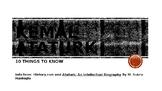 Kemal Ataturk - 10 Things to Know