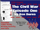 Ken Burns Civil War Ep.1 - Video Guide & Activities