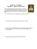 "Ken Burns ""The West"" Episode 3 Movie Questions"