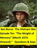 Ken Burns Vietnam Episode 10:   Questions, Quiz, answer keys