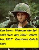 Ken Burns Vietnam Episode Five:  Questions, Quiz  & answer key