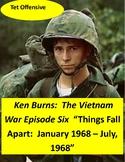 Ken Burns Vietnam Episode Six (Tet Offensive) viewing guide with quiz & key