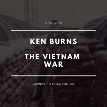 """Ken Burns Vietnam War Episode 2 """"Riding the Tiger"""" Video Guides"""