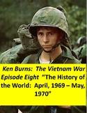 Ken Burns Vietnam War Episode Eight :  Viewing guide, quiz, answer key
