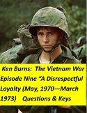 Ken Burns Vietnam War Episode Nine:  Questions & answer keys