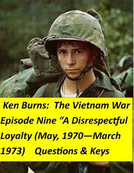 Ken Burns Vietnam War Episode Nine:  Questions & answer keys