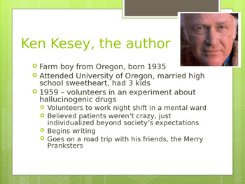 Ken Kesey ~ One Flew Over the Cuckoo's Nest POWERPOINT Intro.