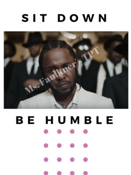 "Kendrick Lamar Classroom Quote Poster ""Sit Down, Be Humble"""