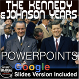 1960s - Kennedy & Johnson Years PowerPoint with Video Clips & Presenter Notes