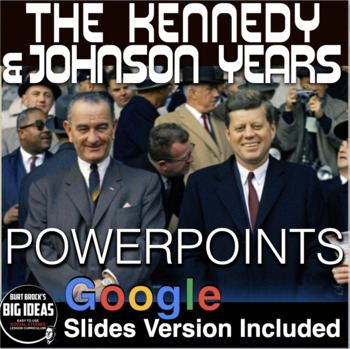 1960s - Kennedy & Johnson Years Powerpoint with Video Clip