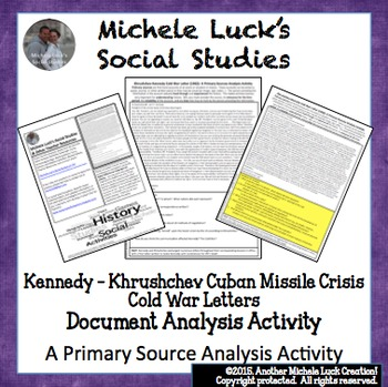 Kennedy Khrushchev Cuban Missile Cold War Primary Source Analysis Activity