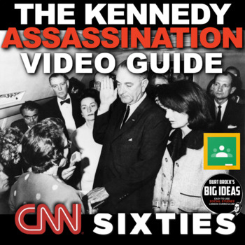 Kennedy's Assassination from CNN's The Sixties Video Link & Video Guide