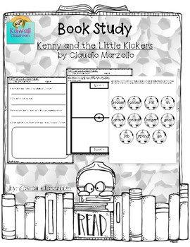 Kenny and the Little Kickers (Sequencing & Long/Short o Sounds) {Level J}