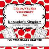 Kensuke's Kingdom (Shortened Anthology Version) I Have Who Has Vocabulary Game