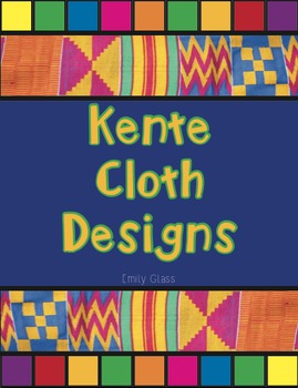 Kente Cloth Designs and Meanings