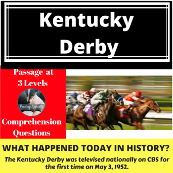 Kentucky Derby Differentiated Reading Passage May 3