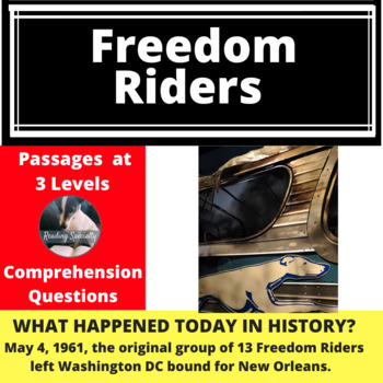 Freedom Riders Differentiated Reading Passage May 4