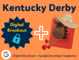 Kentucky Derby Digital Bundle (Digital Breakout, Google Drawings Templates)
