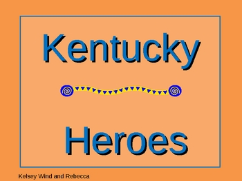 Kentucky Heroes PowerPoint