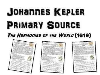 Kepler Primary Source: HARMONIES OF THE WORLD Excerpt w guiding questions