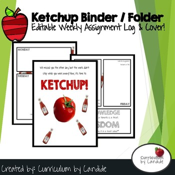 Ketchup Binder Cover & Weekly Log **EDITABLE**