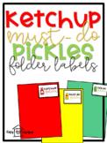 Ketchup, Must-do, Pickles Folder Labels