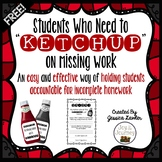 FREE Incomplete Homework Management: Ketchup List