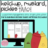 Ketchup, Mustard, Pickles [A Classroom Management Tool for