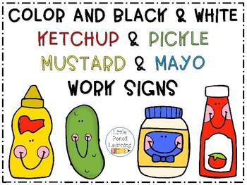 Ketchup & Pickle, Mustard & Mayo Work Signs