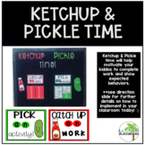 Ketchup Pickle Time