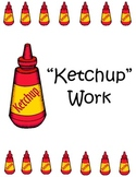 """Ketchup Work"" - Make up work for students who are absent"