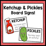 Ketchup and Pickles Signs