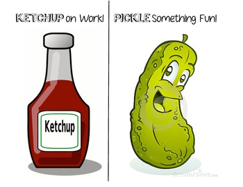 Ketchup on Work! Pickles Something Fun! Mini Posters