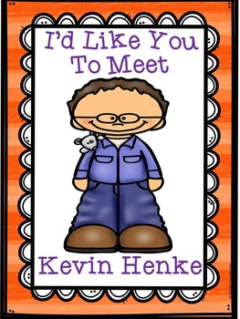 Kevin Henke Mini Author Study