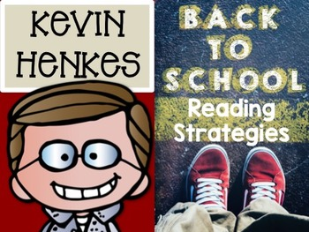Kevin Henkes: Back to School and Reading Strategies