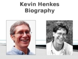 Kevin Henkes Biography PowerPoint