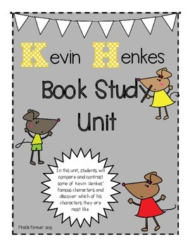 Kevin Henkes Book Study Unit