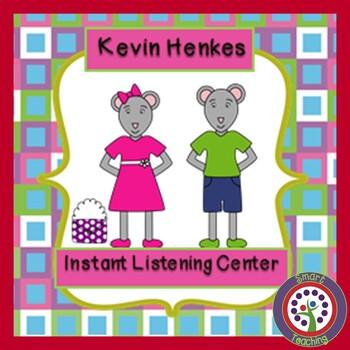 Instant Listening Center - Kevin Henkes