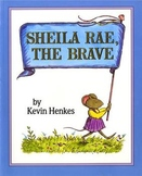 Kevin Henkes (Sheila Rae the Brave - Sequencing / Retelling)