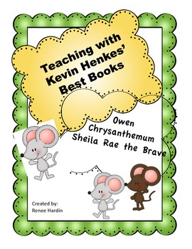 Owen, Chrysanthemum and Sheila Rae: Kevin Henkes