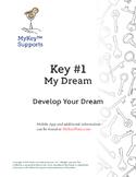 """Key #1 """"My Dream"""" - My Transition Portfolio"""