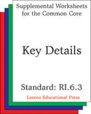 Key Details (CCSS RI.6.3)