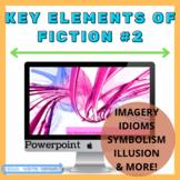 Key Elements of Fiction #2 Powerpoint