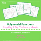 Key Features & Graphing Polynomial Functions ASSESSMENT
