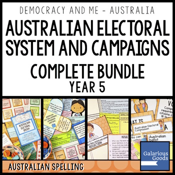Australian Electoral System and Campaigns COMPLETE BUNDLE (Year 5 HASS)