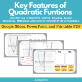 Key Features of Graphs of Quadratic Functions Google Slide