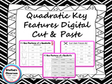Key Features of a Quadratic Digital Cut and Paste Activity